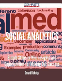 Social Analytics - Simple Steps to Win, Insights and Opportunities for Maxing Out Success