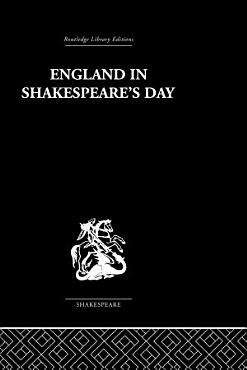 England in Shakespeare s Day PDF