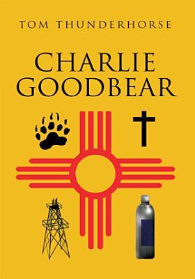 Charlie Goodbear