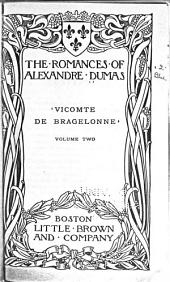The Vicomte de Bragelonne, Or, Ten Years Later: Volume 2