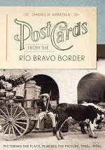 Postcards from the Río Bravo Border