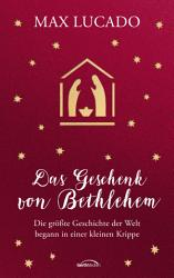 Das Geschenk von Bethlehem PDF