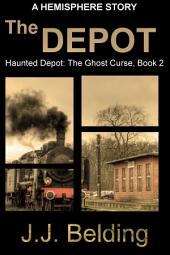 The Depot: A Hemisphere Book