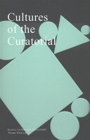 Cultures of the Curatorial PDF