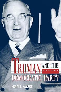 Truman and the Democratic Party PDF