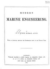 Modern Marine Engineering: With an Appendix, Bringing the Information Down to the Present Time