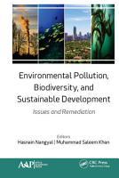 Environmental Pollution  Biodiversity  and Sustainable Development PDF