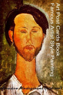 Art Post Cards Book   Famous Artist Style Painting   Amedeo Modigliani  1884 1920  PDF