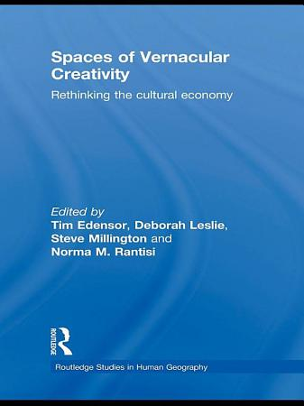 Spaces of Vernacular Creativity PDF