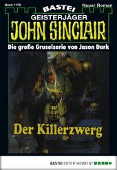 John Sinclair - Folge 1179: Der Killerzwerg