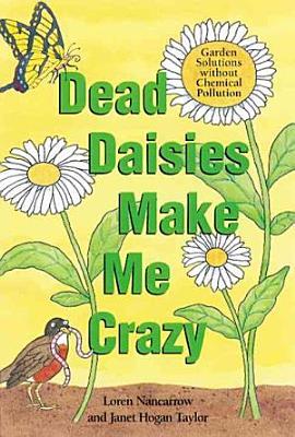 Dead Daisies Make Me Crazy