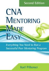 CNA Mentoring Made Easy: Edition 2