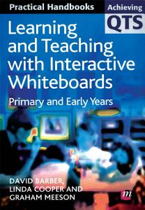 Learning and Teaching with Interactive Whiteboards PDF