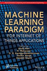 Machine Learning Paradigm for IoT Applications