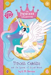 My Little Pony: Princess Celestia and the Summer of Royal Waves