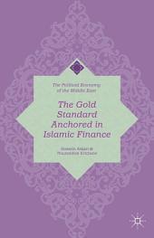 The Gold Standard Anchored in Islamic Finance