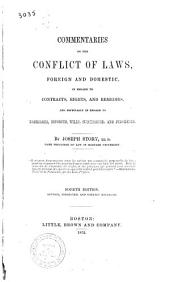 Commentaries on the Conflict of Laws, Foreign and Domestic, in Regard to Contracts, Rights, and Remedies