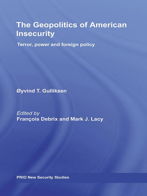 The Geopolitics of American Insecurity PDF