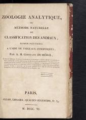 Zoologie analytique, ou Méthode naturelle de classification des animaux: rendue plus facile à l'aide de tableaux synoptiques