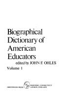 Biographical Dictionary of American Educators
