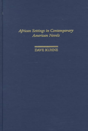 African Settings in Contemporary American Novels PDF