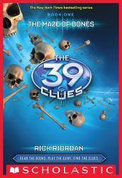 The 39 Clues Book 1 The Maze Of Bones Book PDF
