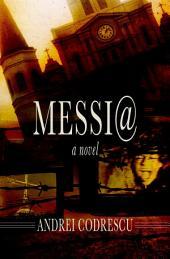 Messi@: A Novel