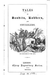 Tales of bandits, robbers, and the smugglers