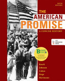 Loose leaf Version for The American Promise  A Concise History  Combined Volume PDF