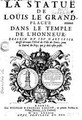 La statue de Loüis le Grand placée dans le Temple de l'Honneur, dessein du feu d'artifice dressé devant l'Hôtel de Ville pour la Statue du Roy, qui y doit estre posée [par Menestrier], [ill. par Le Pautre]
