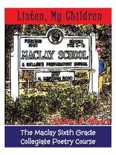 Listen, My Children: The Maclay Sixth Grade Collegiate Poetry Course