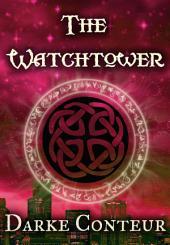 The Watchtower: Volume 1