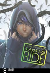 Maximum Ride: The Manga: Volume 8