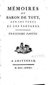 Mémoires du baron de Tott sur les Turcs et les Tartares: Volume2