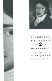 Coleridge's Writings: Volume 2: On Humanity