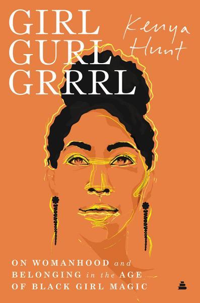 Download Girl Gurl Grrrl Book