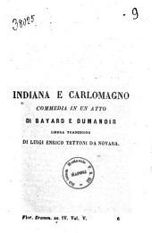 Indiana e Carlomagno commedia in un atto di Bayard e Dumanoir
