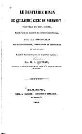 Le bestiaire divin publié d'après les manuscrits de la Bibliothèque nationale: avec une introduction sur les bestiaires, volucraires et lapidaires du moyen âge, considérés dans leurs rapports avec la symbolique chrétienne
