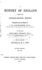 A History of England Under the Anglo-Saxon Kings: Volume 2