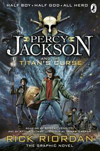 Percy Jackson and the Titan's Curse: The Graphic Novel