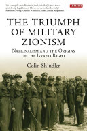 The Triumph of Military Zionism