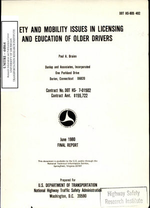 Safety and Mobility Issues in Licensing and Education of Older Drivers