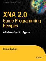 XNA 2 0 Game Programming Recipes PDF