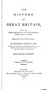 The history of Great Britain: from the first invasion of it by the Romans under Julius Caesar, Volume 8