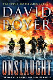 Onslaught: The War with China - The Opening Battle