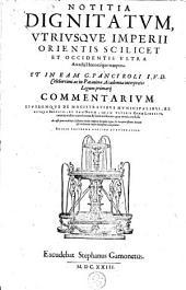 Notitia dignitatum, utriusque impirii Orientis scilicet et occidentis ultra arcadii honoriique tempora
