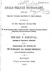 Anglo-Telugu Dictionary: With the Telugu Words Printed in the Roman as Well as in the Telugu Character : Intended for the Use of European Officers, Soldiers and Other Employed in the Several Executive Departments Under the Government of Madras