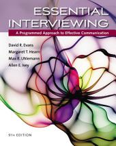 Essential Interviewing: A Programmed Approach to Effective Communication: Edition 9