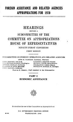 Foreign Assistance and Related Agencies Appropriations for 1970