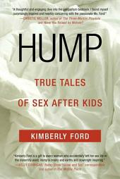 Hump: True Tales of Sex After Kids